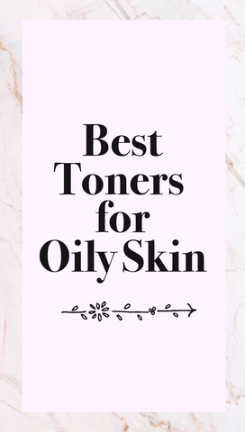 6 Best Toners for Oily Skin -   20 skin care Tips videos ideas