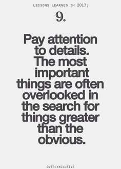 Pay Attention Details Quotes Inspirational Quotes Pictures Cool Words