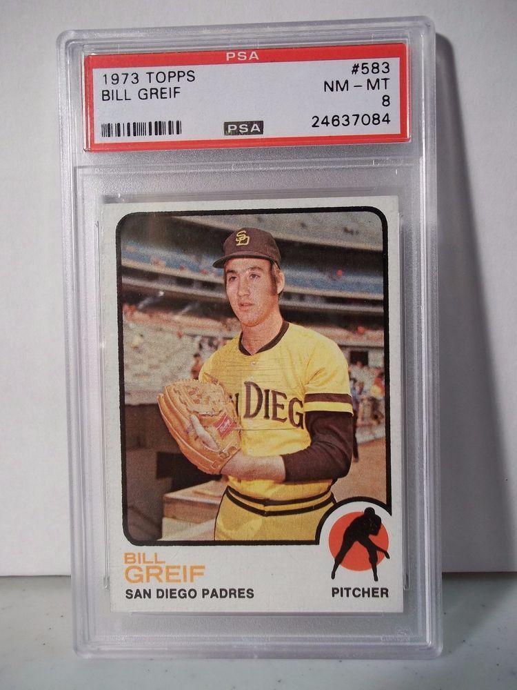 1973 topps bill greif psa graded nmmt 8 baseball card