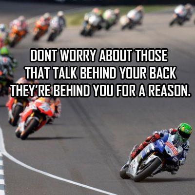 Motogp Jorge Lorenzo Dirt Bike Quotes Motorcycle Humor Motorbike Quote