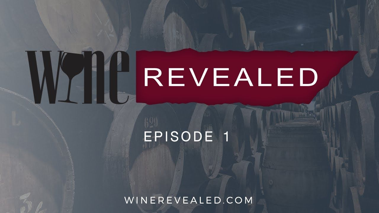 Wine Revealed Episode 1 Wine Wine Investment Reveal