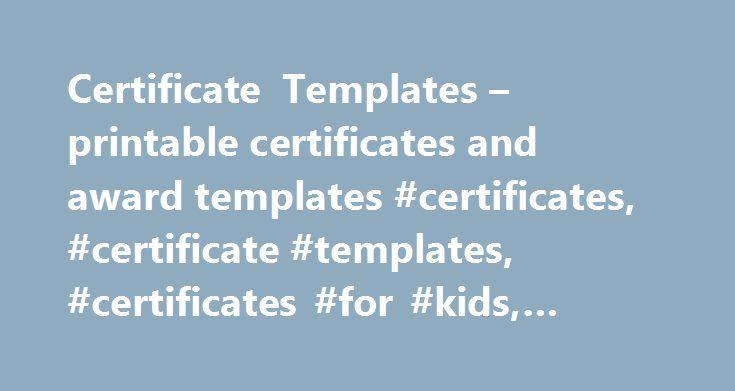 Certificate Templates u2013 printable certificates and award templates - award templates