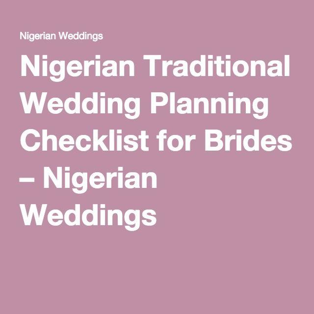 Nigerian Traditional Wedding Planning Checklist For Brides Weddings Http Naijaglamwedding