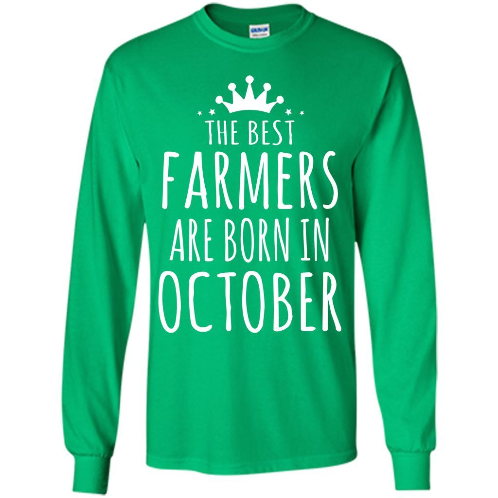 The Best Farmer Are Born in October T-shirt
