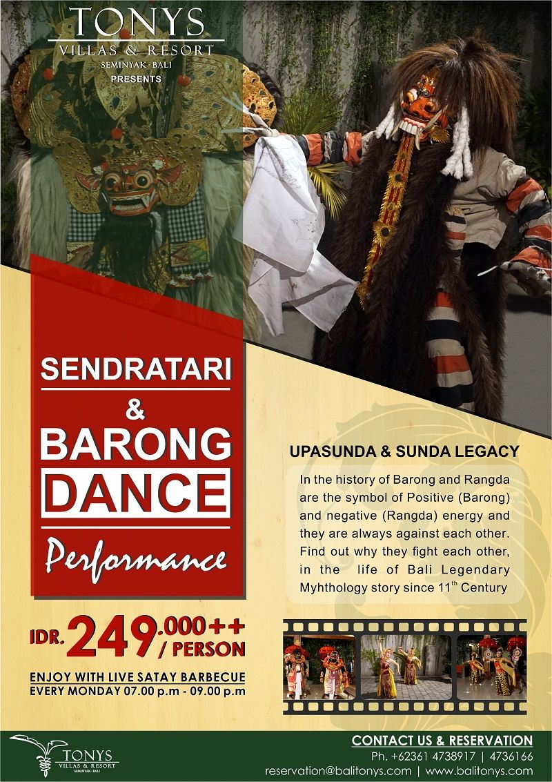The cultural night is just near the door enjoy the sendratari of