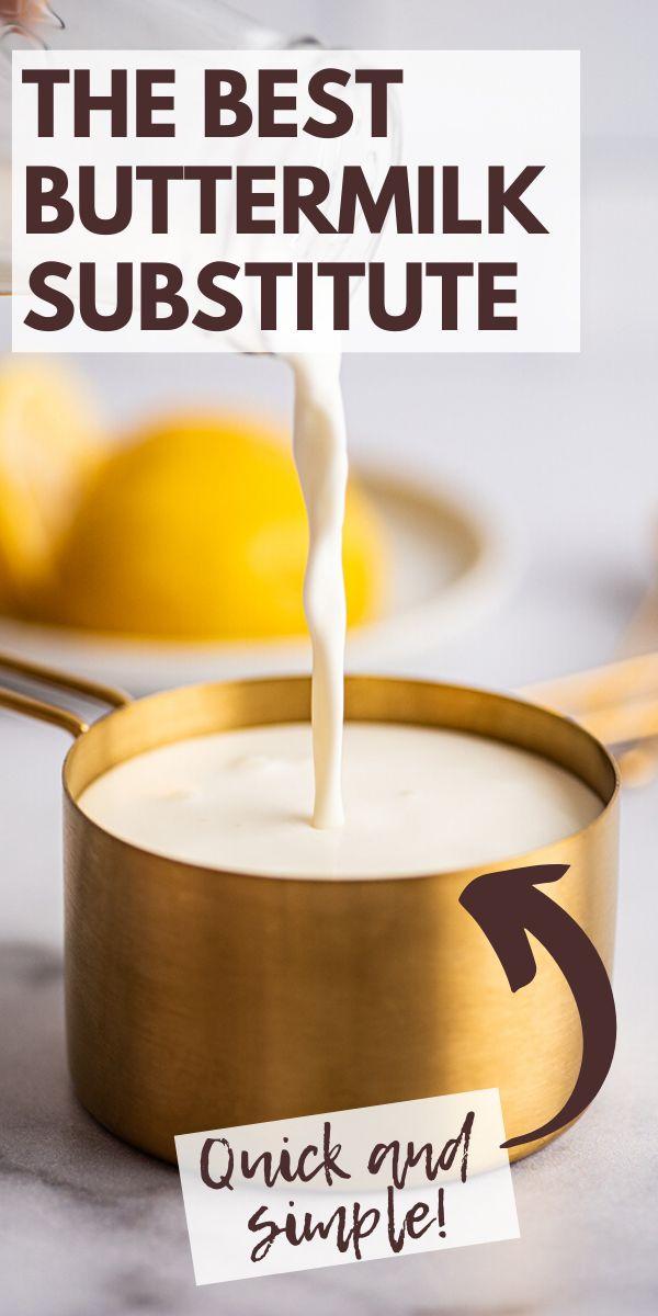 The Easiest Buttermilk Substitute - Baking Mischie