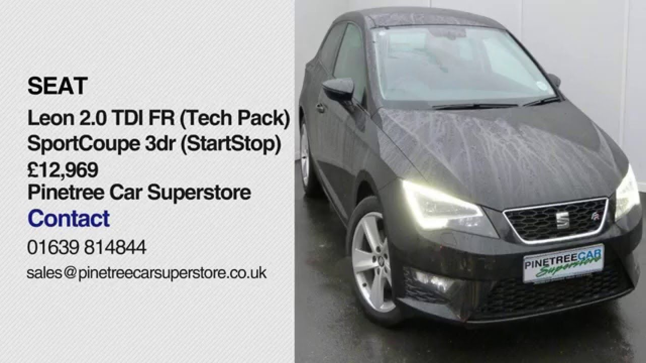 Pinetree car superstore review seat leon 2 0 tdi fr tech pack sportcoupe