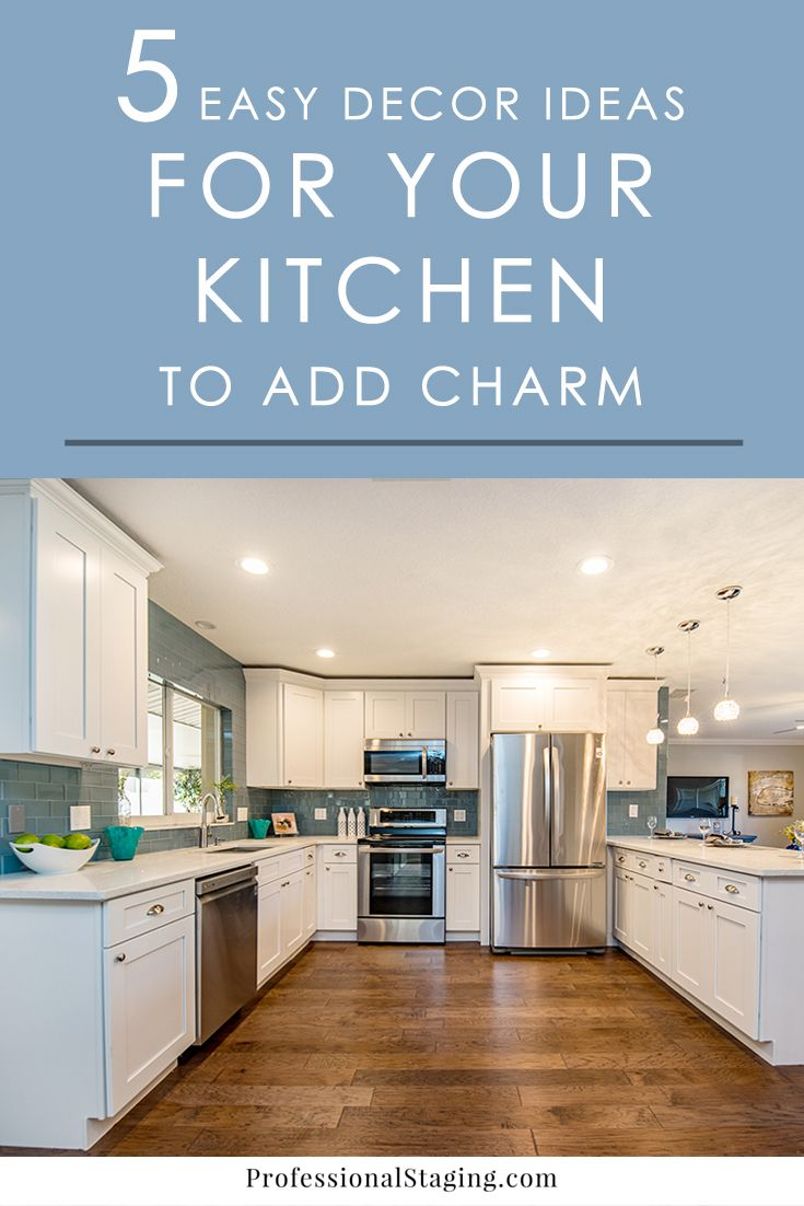 5 Easy Decor Ideas That Will Add Charm to Your Kitchen | Pinterest ...