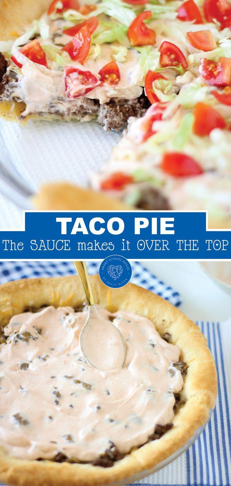 TACO PIE – ein einfaches Rezept für das Abendessen! Die geheime Sauce macht es übertrieben #tacorecipes