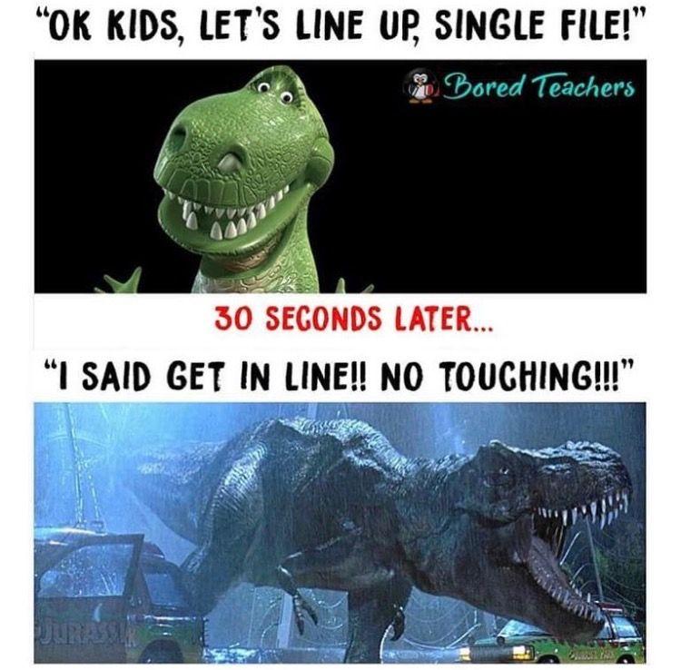 Working On Being The Nicer Dinosaur Teacher Memes Funny Teacher Memes Teacher Humor