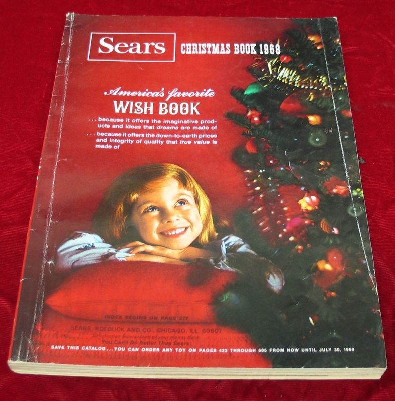 0a67403bca7d The annual Sears Wish Book...where our Christmas lists began. We used to  reference page and item number, just in case Santa had to point out our  favorite ...