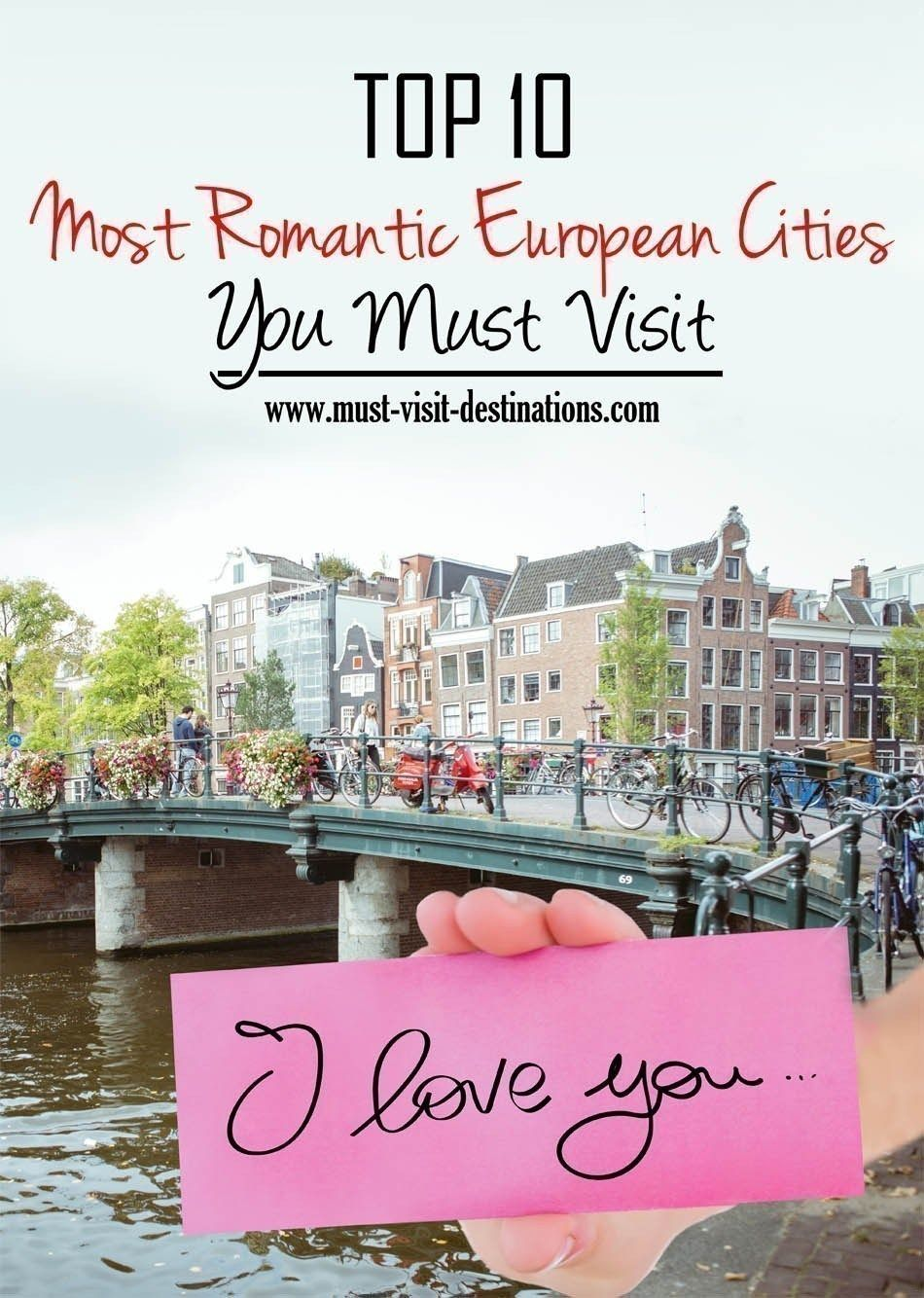 TOP 10 Most Romantic European Cities You Must Visit