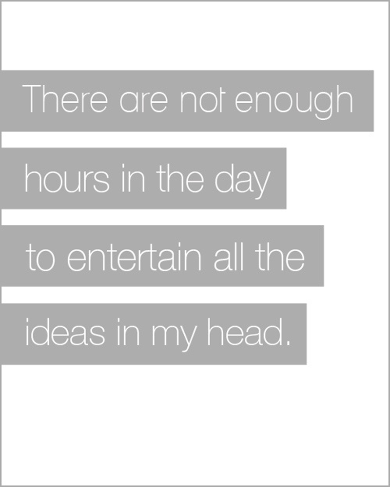 Not Enough Hours In The Day Quotes Pinterest Quotes Words And
