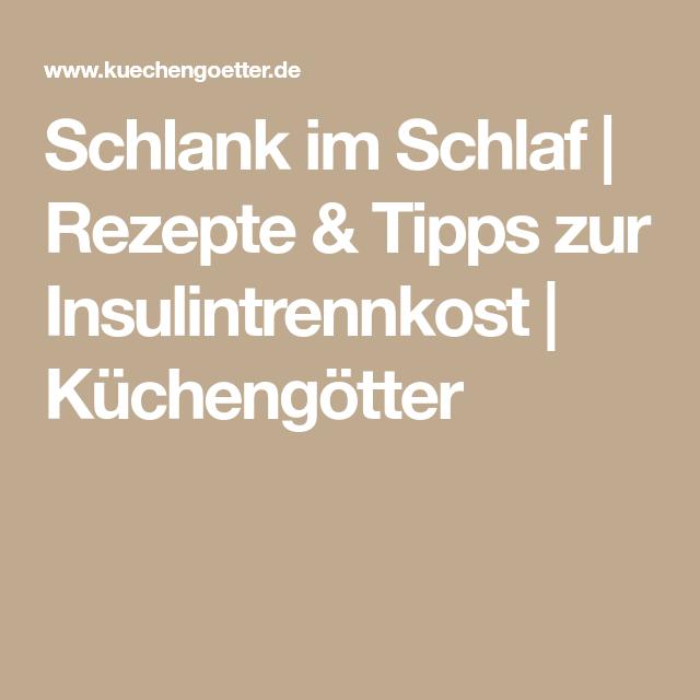 Stunning Küchengötter Schlank Im Schlaf Photos - Design & Ideas 2018 ...