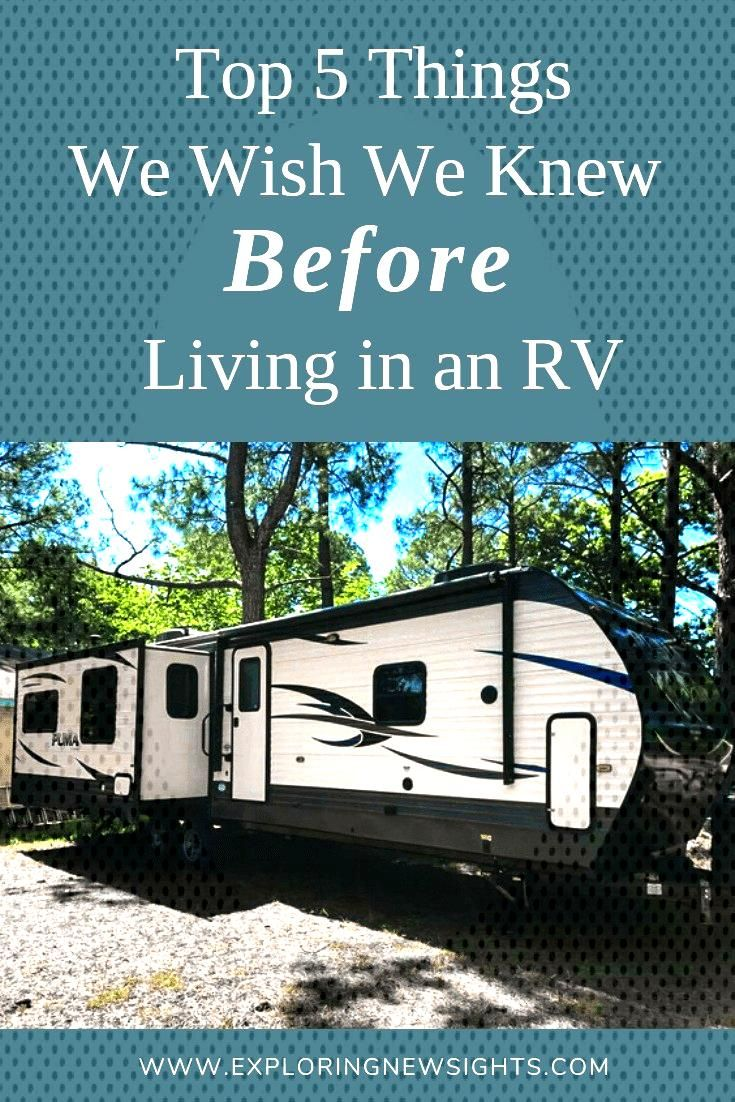 Living In An RV - Top 5 Things We Wish We Knew Before - Exploring New Sights - Living In An RV –