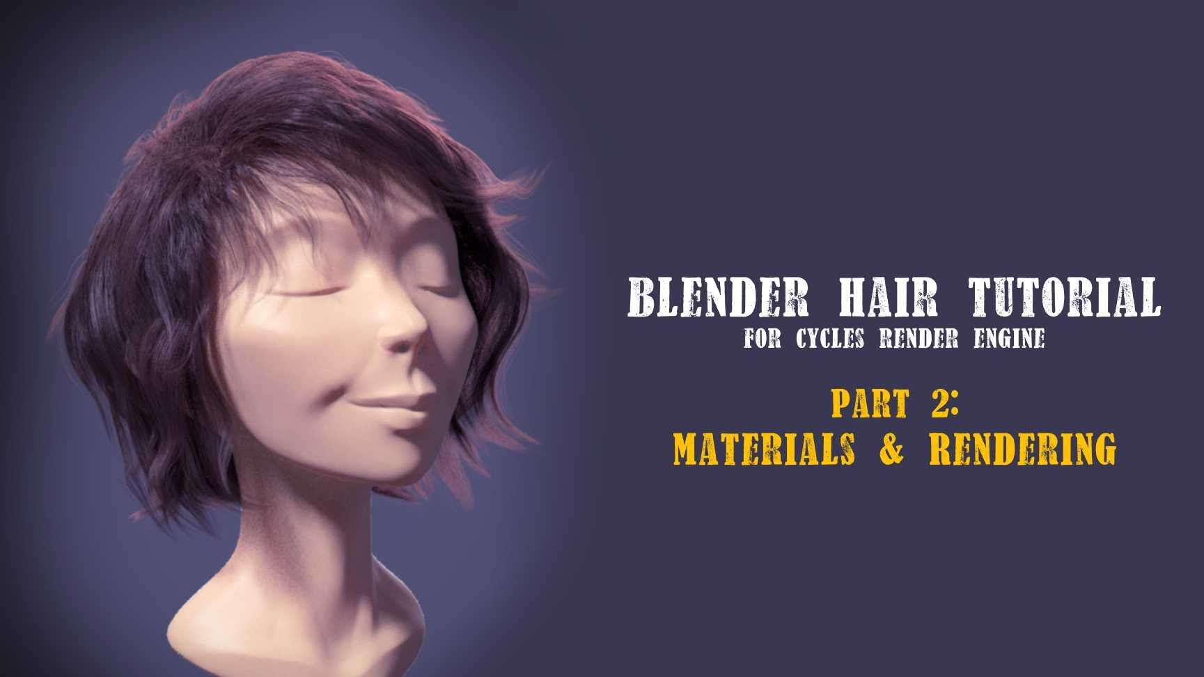 Blender Hair Tutorial part 2 | Tuto, Graphisme