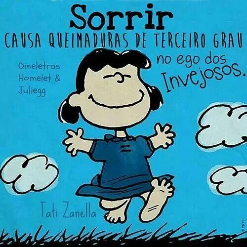 Sorrir Ausa Queimaduras De Terceiro Grau No Ego Dos Invejosos Omeletras Mensagens Snoopy Snoopy