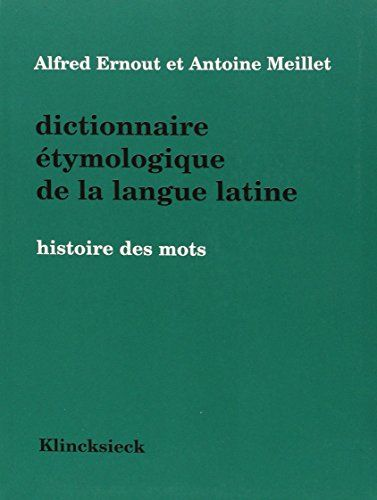 Dictionnaire Etymologique De La Langue Latine Histoire D Teaching Latin Ebooks Teaching