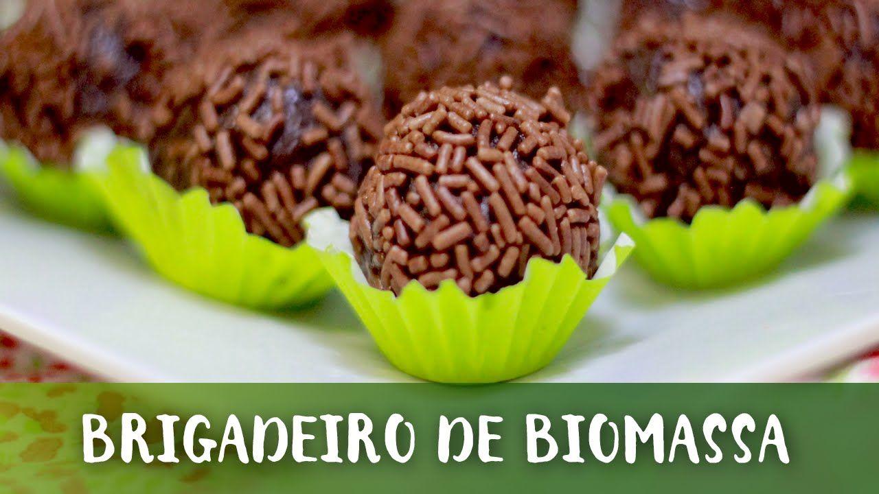 Brigadeiro De Biomassa De Banana Verde Com Imagens Ideias