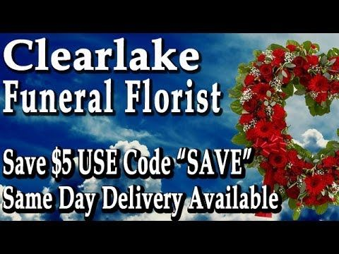Clearlake CA Funeral Flowers | Advice To Follow For Sympathy Flowers in ...
