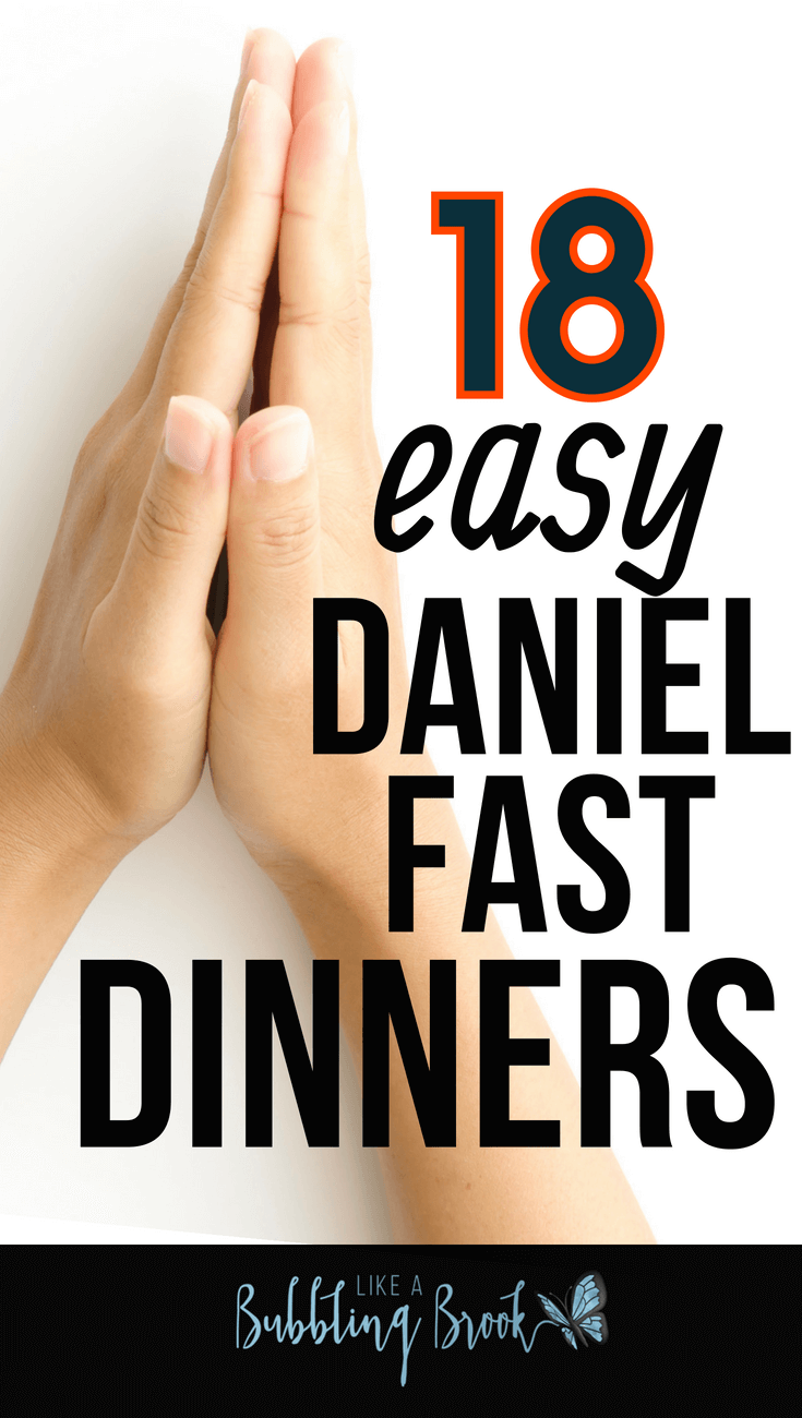 18 Easy Daniel Fast Recipes For When You Need Dinner, Quick