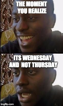 Disappointed Black Guy The Moment You Realize Its Wednesday And Not Thursday Image Tagged In Disappointed Black Memes Funny Airport The Moment You Realize