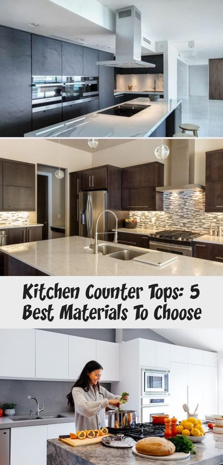 Kitchen Counter Tops 5 Best Materials To Choose Ktchn Countertops Kitchen Countertops Marble Kitchen Counters