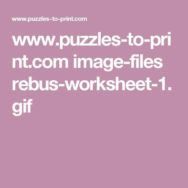 puzzlestoprint imagefiles rebusworksheet1gif – Rebus Worksheet