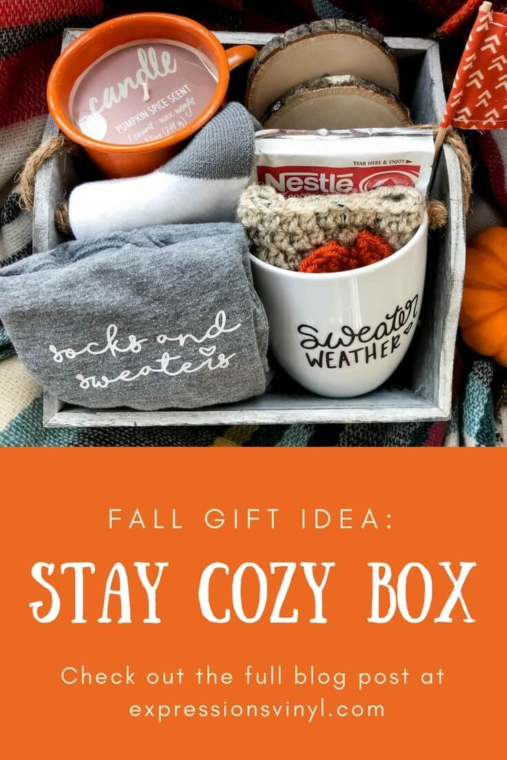 Stay Cozy Fall Gift Idea Kayla Makes Fall Gifts Winter Gift Basket Vinyl Gifts