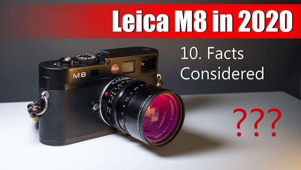 Leica M8 in 2020 + Sample Photos