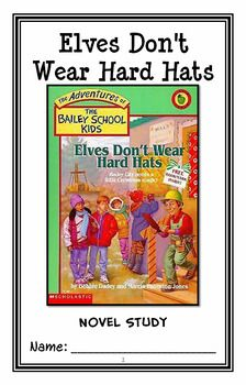 The Common Core Is Tough On Kids With >> Elves Don T Wear Hard Hats The Bailey School Kids Novel Study
