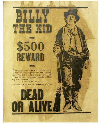 Billy The Kid Reward Wanted Dead Or Alive Poster Billy The Kids Kids Rewards Kids Hunting