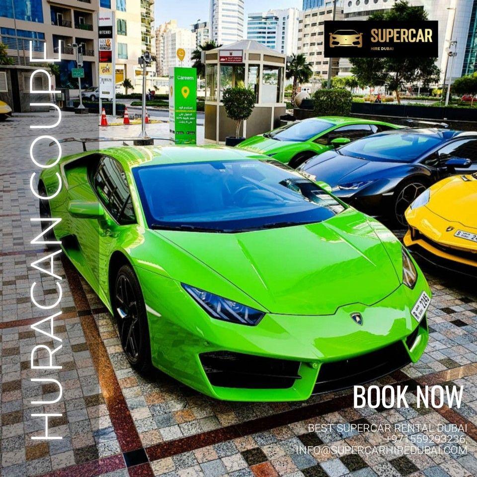 Lamborghini Huracan Coupe In 2020 Super Cars Sports Cars Luxury Car Rental