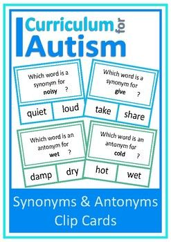 Synonyms Antonyms Clip Cards For Students With Autism And Special Education Needs