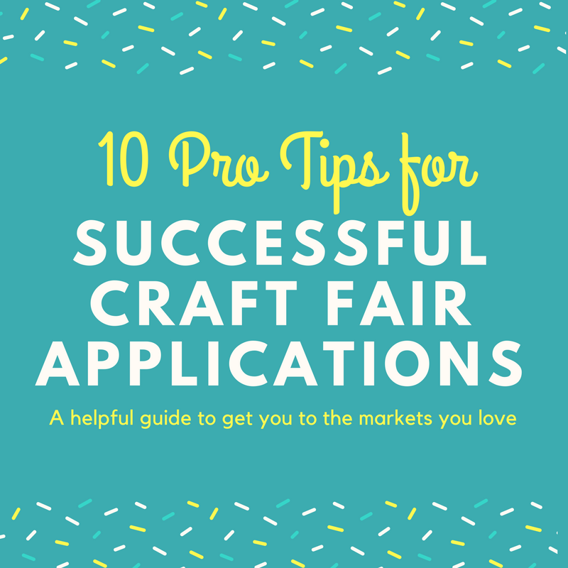 10 Craft Fair Application Tips from a Pro (With images