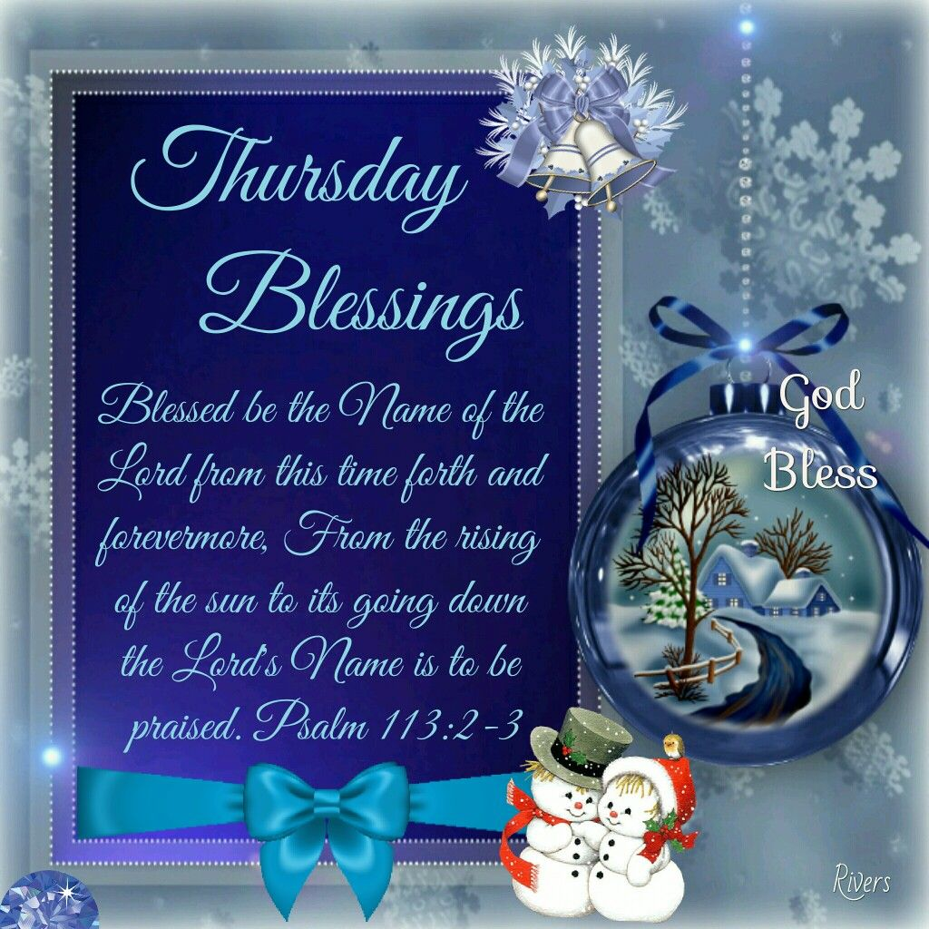 Thursday Blessings (Psalm 11323) days of the week