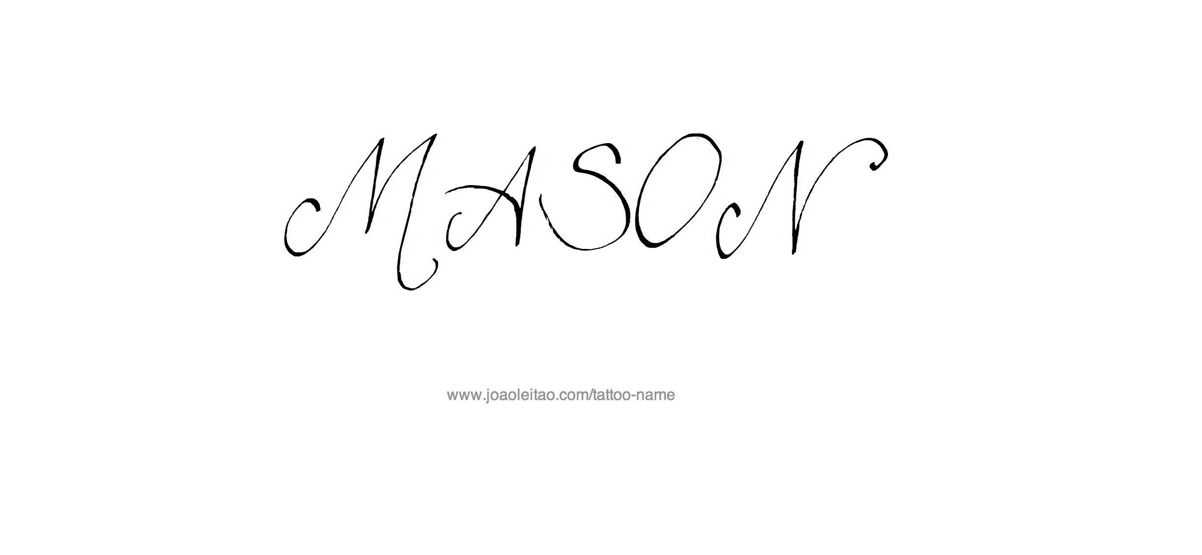 Mason Name Tattoo Designs Mason Name Name Tattoo Name Tattoos