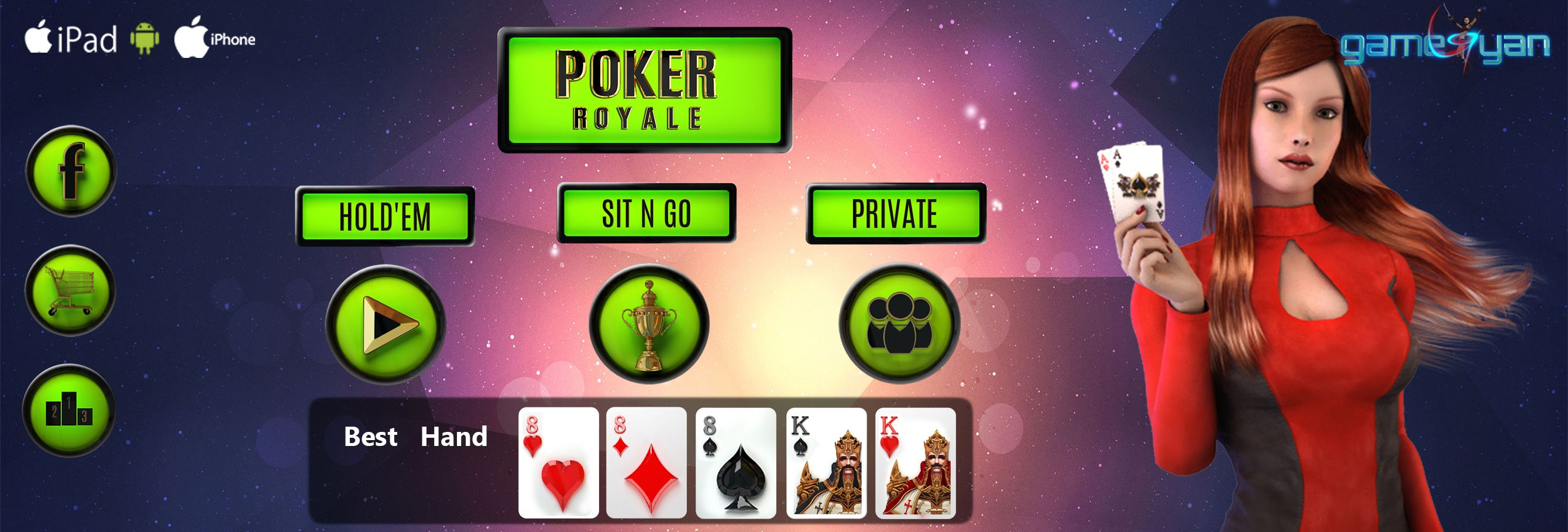 Royale Poker is Multi Player Game Design and Development by GameYan Studio