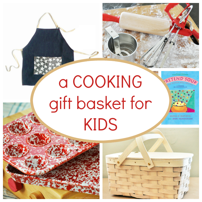 Ideas for putting together a cooking gift basket for kids -- with child-sized real tools.