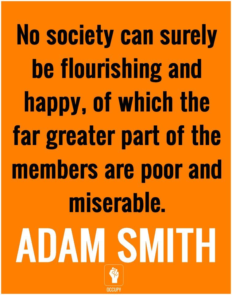 Adam Smith Quotes No Society Can Surely Be Flourishing And Happy Of Which The Far