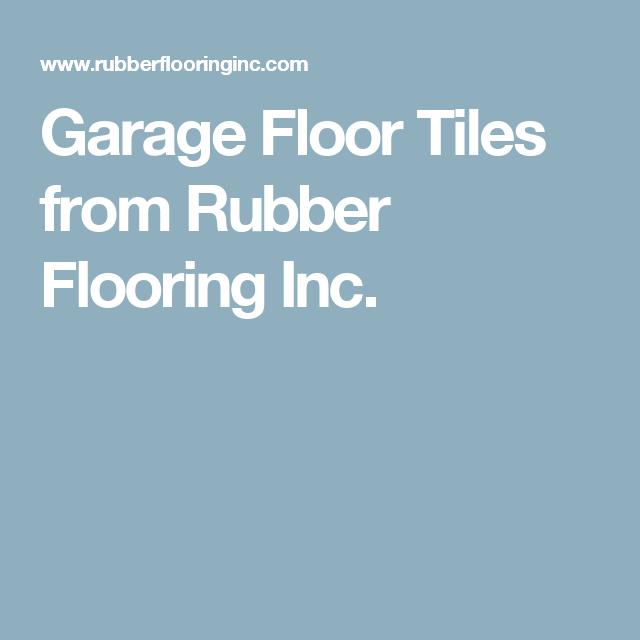 Garage Floor Tiles From Rubber Flooring Inc Rubber Flooring
