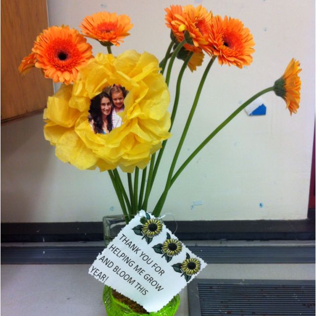 Teachers end of the year gift. Real flowers plus one tissue paper flower with a picture of kid & teacher!