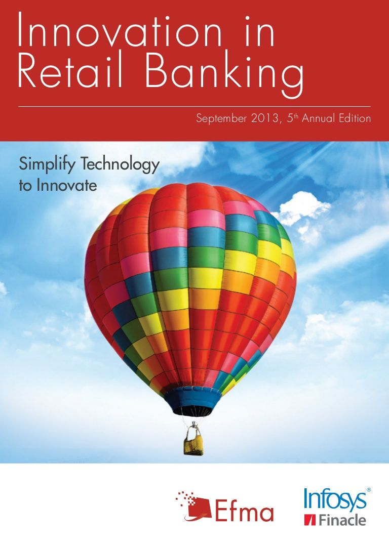 Infosys Finacle Efma Report Innovation In Retail Banking Hot Air Balloon Hot Air Balloons