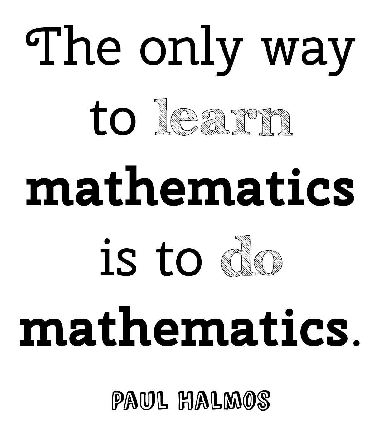 Math = Love: More Free Math (and Non-Math) Quote Posters - super ...