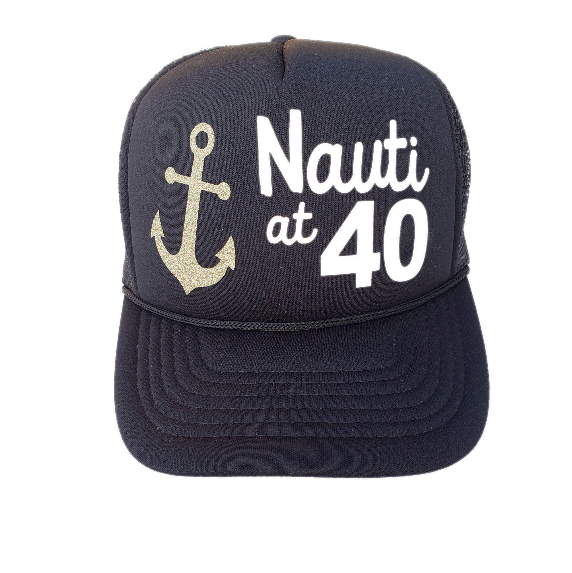 2a37e81d21f10 Excited To Share This Item From My Etsy Shop Nauti At 40 Trucker Hats Hat  Birthday
