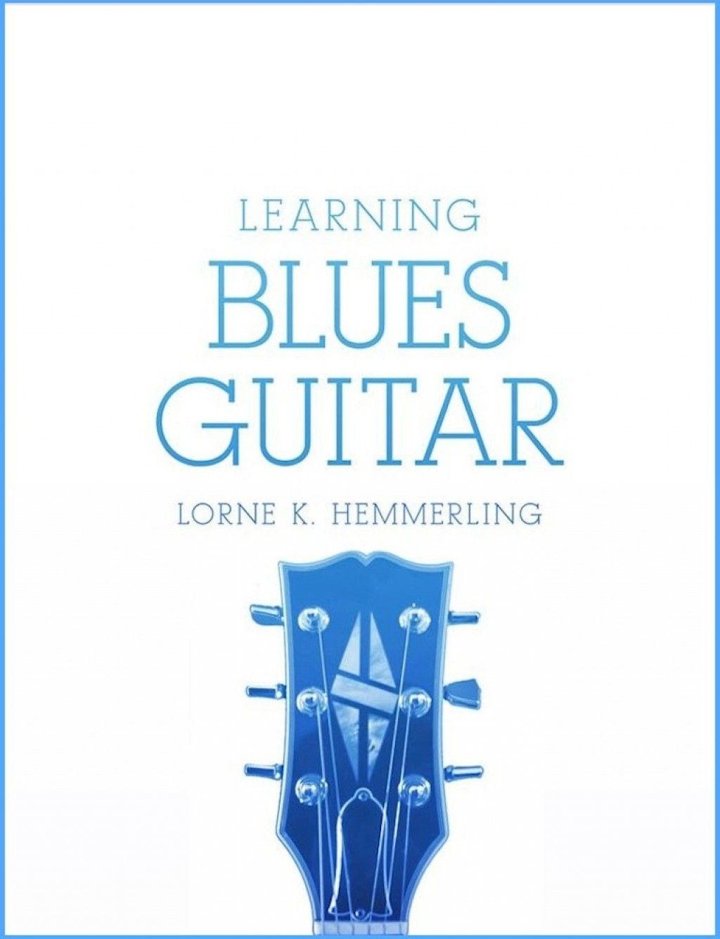 Blues Guitar Lessons Chord Progression And Solo From Learning