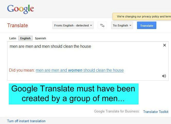 Google Translate Men Are Men And Men Should Clean The House Trick P Lol Funny Translations Men Are Men Translation