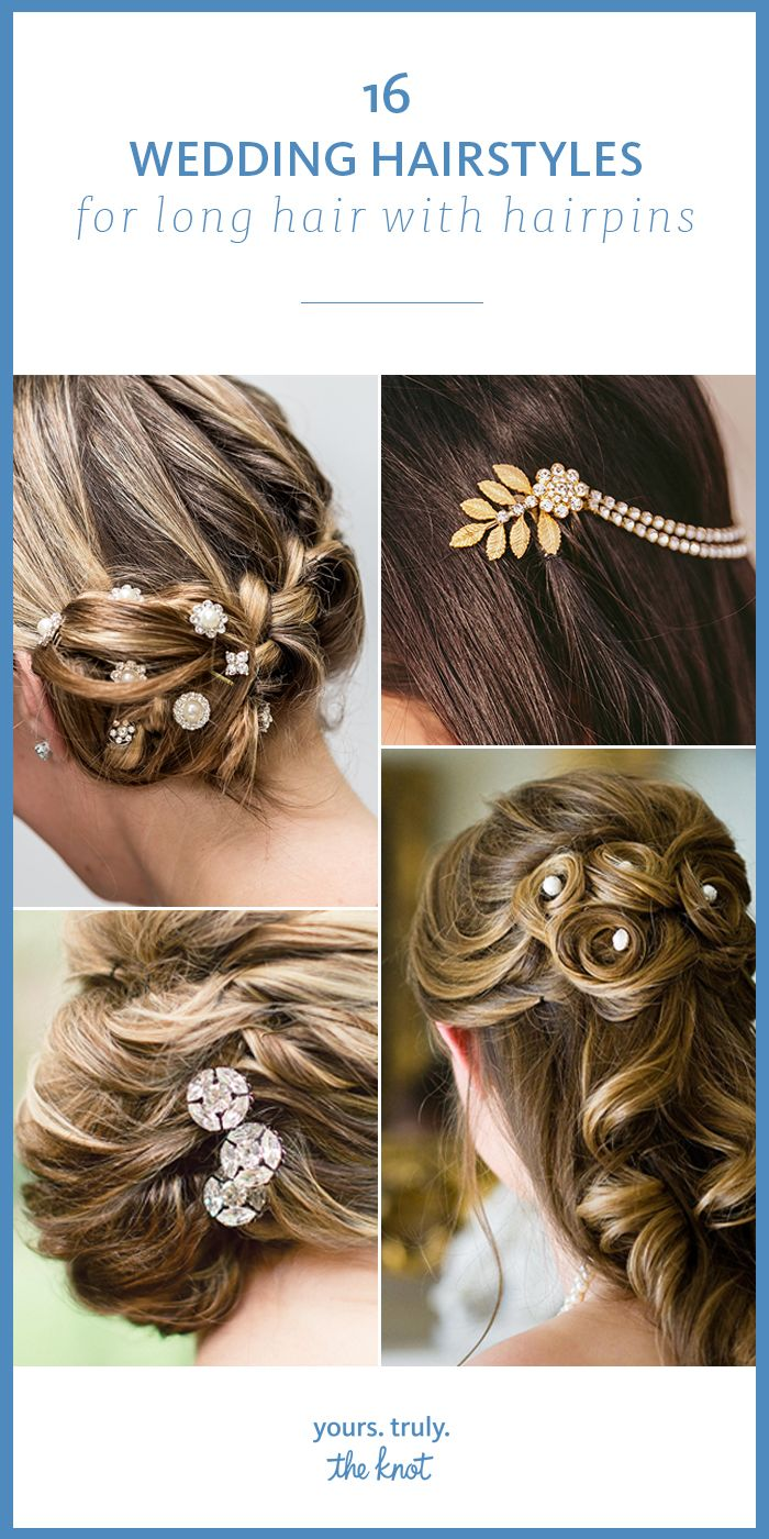 16 wedding hairstyles for long hair with hairpins | weddings and