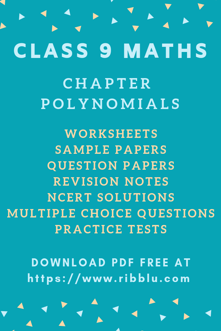 Cbse Class 9 Maths Chapter Polynomials Sample Papers Ncert Solutions Worksheets And Questions Polynomials Sample Paper Studying Math [ 1102 x 735 Pixel ]