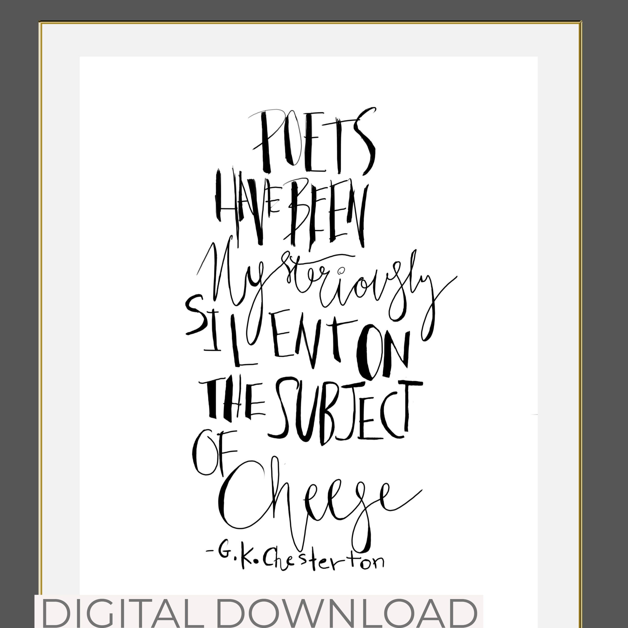 ART QUOTE PRINT/G.K.Chesterton/Cheese/Quote/Hand Lettered